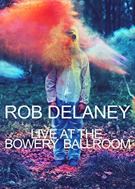 Rob Delaney Live at the Bowery Ballroom