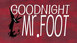 Goodnight Mr. Foot