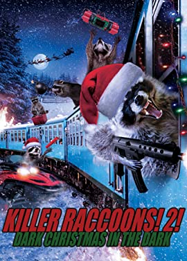 Killer Raccoons 2: Dark Christmas in the Dark