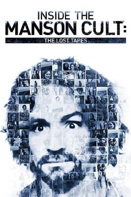 Inside the Manson Cult: The Lost Tapes
