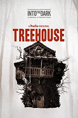 Into the Dark Treehouse