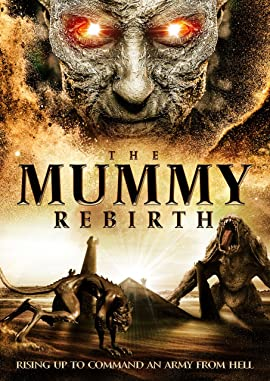 The Mummy Rebirth
