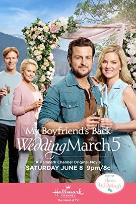 Wedding March 5: My Boyfriend's Back