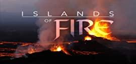 Islands of Fire