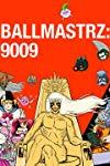 Ballmastrz 9009 (2018) - SevenTorrents