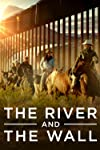 The River and the Wall (2019) - SevenTorrents