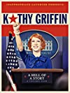 Kathy Griffin: A Hell of a Story (2019) - SevenTorrents