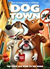 Dog Town (2019) - SevenTorrents